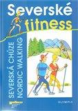 Severské fitness (Severská chůze - Nordic Walking) - obálka