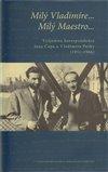 Obálka knihy Milý Vladimíre… Milý Maestro…