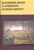Slovanské jazyky a literatury: hledání identity - obálka