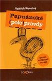 Papuánské (polo)pravdy - obálka