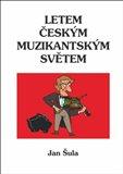 Letem českým muzikantským světem - obálka