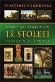 Život ve staletích - 13. století - obálka