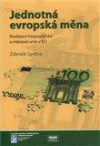 Jednotná evropská měna, realizace hospodářské a měnové unie v EU - obálka
