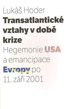 Obálka titulu Transatlantické vztahy v době krize