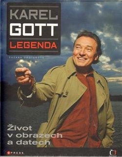 Karel Gott – Legenda. Život v obrazech a datech - Karel Gott, Zuzana Drotárová