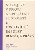 Nové jevy v právu na počátku 21. století - sv. 1 - Historické impulzy rozvoje práva - obálka