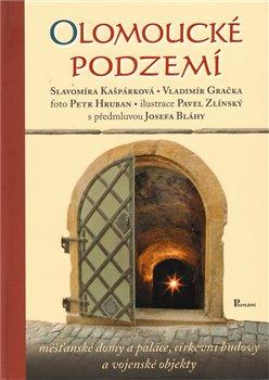 Obálka titulu Olomoucké podzemí