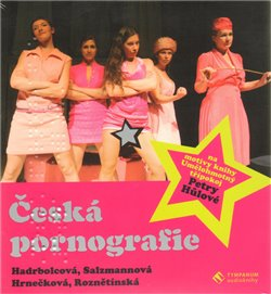 Česká pornografie, CD - Petra Hůlová