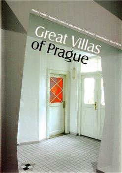Great Villas of Prague - Přemysl Veverka, Zdeněk Lukeš, Dita Dvořáková, Petr Krajči, Radomíra Sedláková, Pavel Vlček