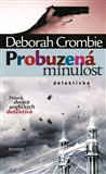 Probuzen&#225; minulost - oblka