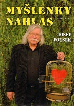 Myšlenky nahlas - Josef Fousek