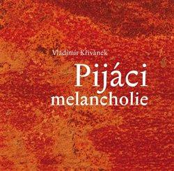 Prstek Aleš Pijáci melancholie - Vladimír Křivánek
