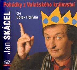 Pohádky z Valašského království, CD - Jan Skácel