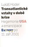 Transatlantické vztahy v době krize - obálka