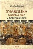Symbolika hradeb a bran v hebrejské bibli - obálka