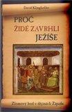 Proč Židé zavrhli Ježíše (Zlomový bod v dějinách Západu) - obálka