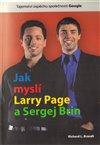 Obálka knihy Jak myslí Larry Page a Sergej Brin