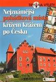 Nejznámější pohádková místa křížem krážem po Česku - obálka