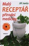 Malý receptář přírodní medicíny - obálka