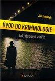 Úvod do kriminologie (Jak studovat zločin) - obálka