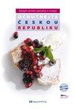Ochutnejte Českou republiku - Nejlepší národní speciality a recepty (Nejlepší národní speciality a recepty) - obálka
