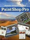 Obálka knihy Digitální fotografie v Corel Paint Shop Pro