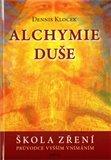 Alchymie duše (Průvodce vyšším vnímáním) - obálka