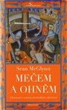 Mečem a ohněm (Ukrutnosti a zvěrstva středověkého válečnictví) - obálka