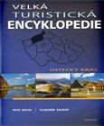 Velká turistická encyklopedie - Ústecký kraj - obálka