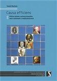 Causa efficiens (Příčina účinná a princip kauzality mezi realismem a redukcionismem) - obálka
