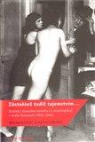 Zůstaňtež tudíž tajemstvím… (Známá i neznámá erotika (a skatologika) v české literatuře 1809–2009) - obálka