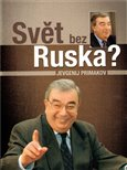 Svět bez Ruska?  (Jevgenij Primakov) CZ Kniha.