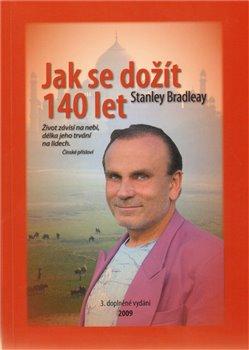 Jak se dožít 140 let - Stanislav Brázda