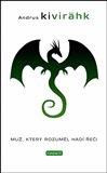 Muž, který rozuměl hadí řeči (Kniha, brožovaná) - obálka