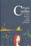 U řeky Piedra jsem usedla a plakala (Kniha, vázaná) - obálka
