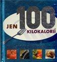 Jen 100 kilokalorií - obálka