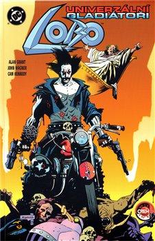 Lobo: Univerzální gladiátor - Alan Grant, Cam Kennedy