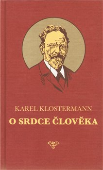 O srdce člověka - Karel Klostermann