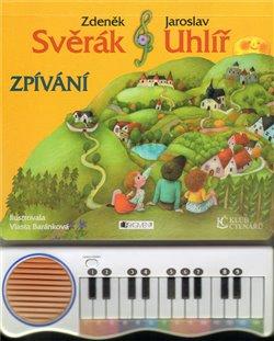 Zpívání - Jaroslav Uhlíř, Zdeněk Svěrák