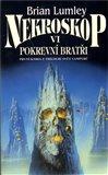 Nekroskop VI: Pokrevní bratři (První kniha z trilogie svět vampýrů) - obálka