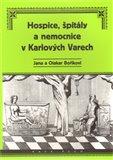 Hospice, špitály a nemocnice v Karlových Varech - obálka