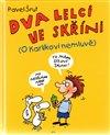 Obálka knihy Dva lelci ve skříni - O Karlíkovi nemluvě