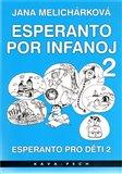 Esperanto pro děti 2 / Esperanto por infanoj 2 - obálka