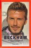 Experiment Beckham (Jak se nejslavnější sportovec světa pokoušel dobýt Ameriku) - obálka