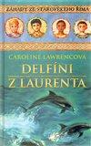 Obálka knihy Delfíni z Laurenta