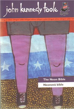 Obálka titulu Neonová bible/The Neon Bible