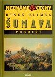 Šumava - Podhůří (Neznámé Čechy) - obálka