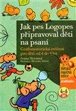 Jak pes Logopes připravoval děti na psaní (Grafomotorická cvičení pro děti od 4 do 6 let) - obálka