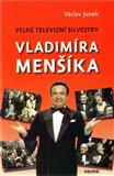Velké televizní Silvestry Vladimíra Menšíka - obálka
