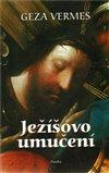 Obálka knihy Ježíšovo umučení
